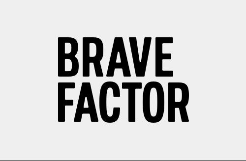 Brave Factor